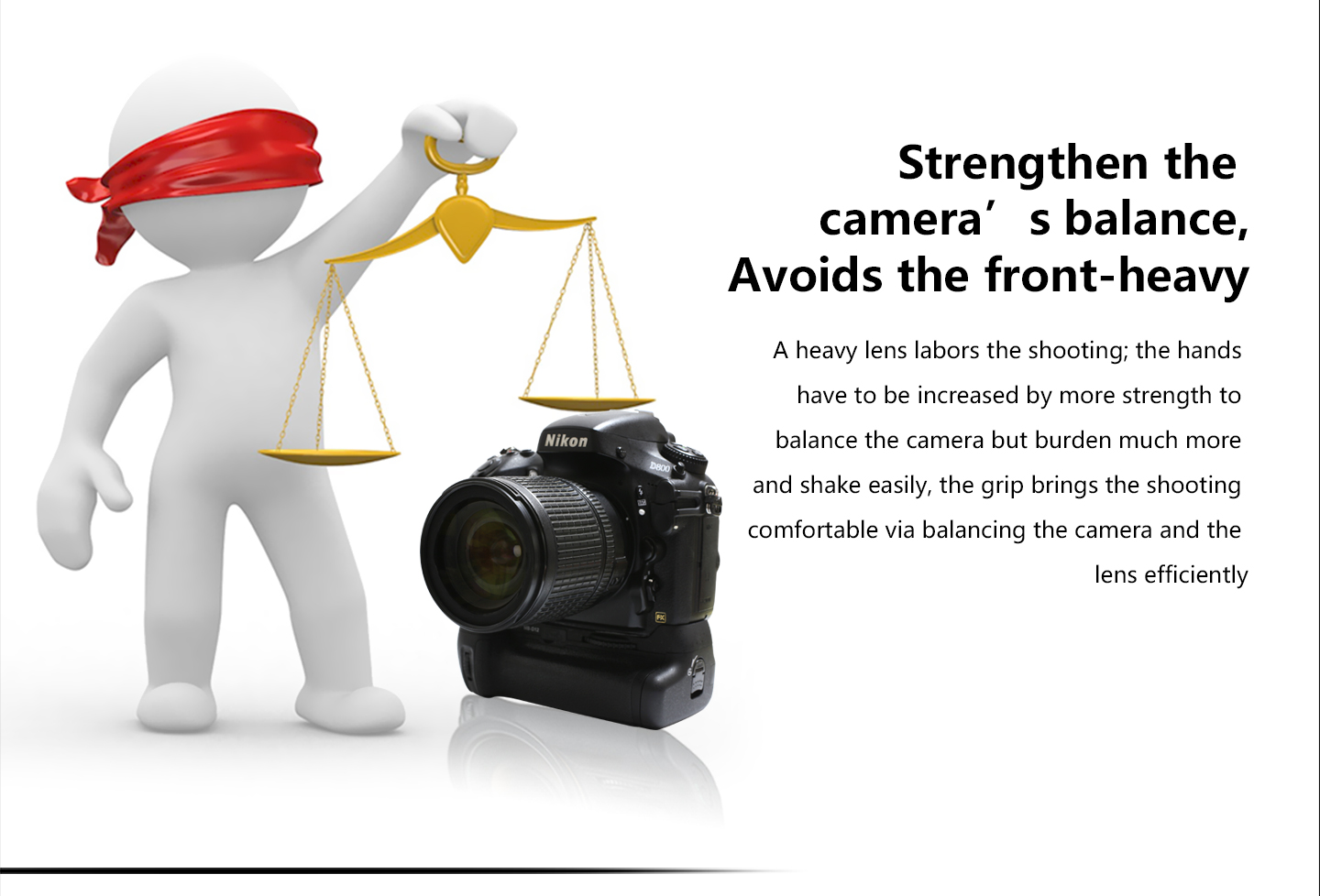 Strengthen the camera's balance, Avoids the front-heavy